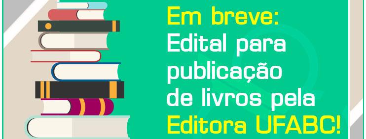 Em breve edital para publicação de livros pela Editora UFABC!