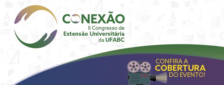 Fotos e Vídeo do II CONEXÃO UFABC