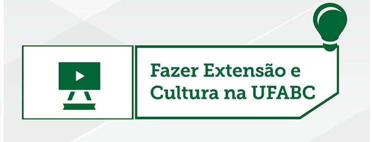 Apresentação fazer extensão e cultura na UFABC - divulgação